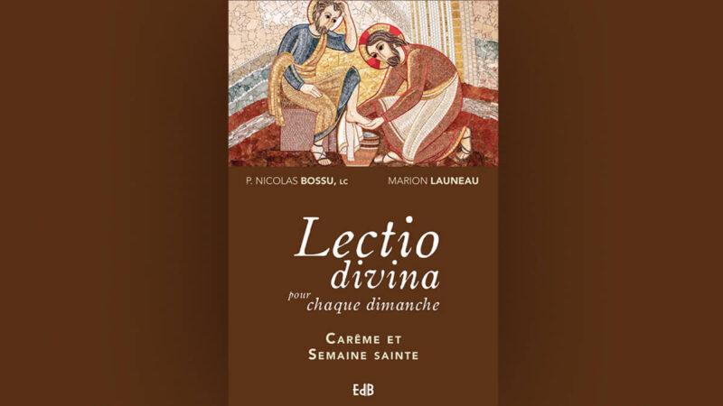 Vient de paraître : Lectio Divina pour chaque dimanche