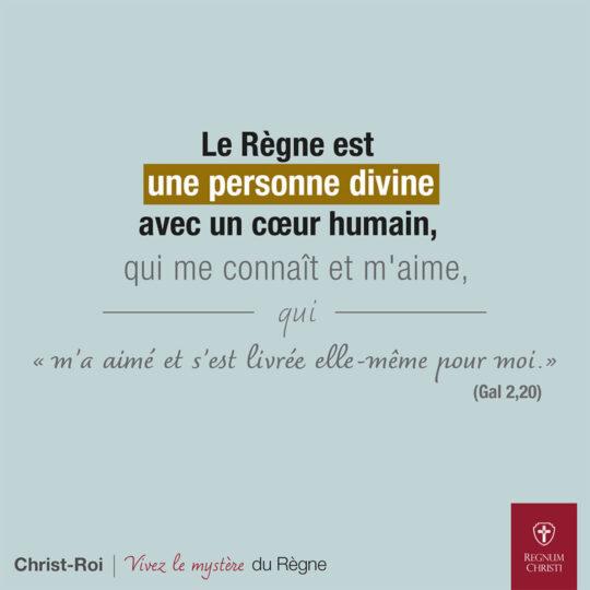 Le Règne est une personne divine avec un cœur humain, qui me connaît et m'aime, qui « m'a aimé et s'est livrée elle-même pour moi. »