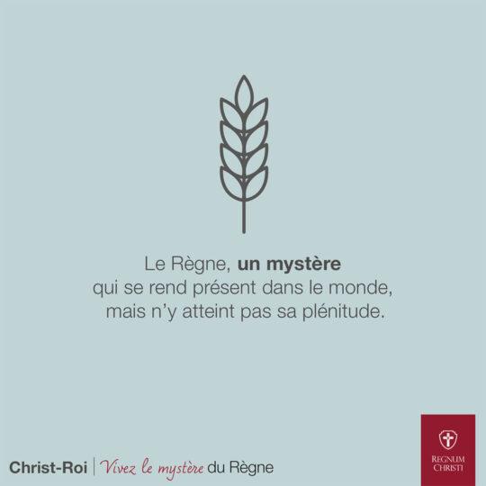 Le Règne, un mystère qui se rend présent dans le monde, mais n'y atteint pas sa plénitude